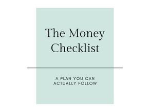 The Money Checklist: Phase 2