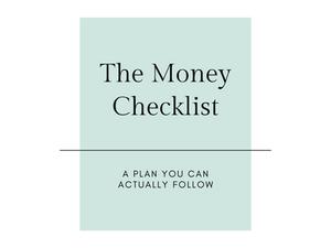 The Money Checklist: A Plan You Can Actually Follow