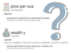 Are You Prosperous or Wealthy?