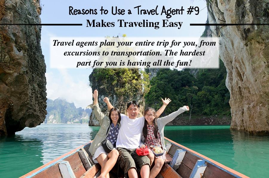 Travel Agents Make Traveling Easy.