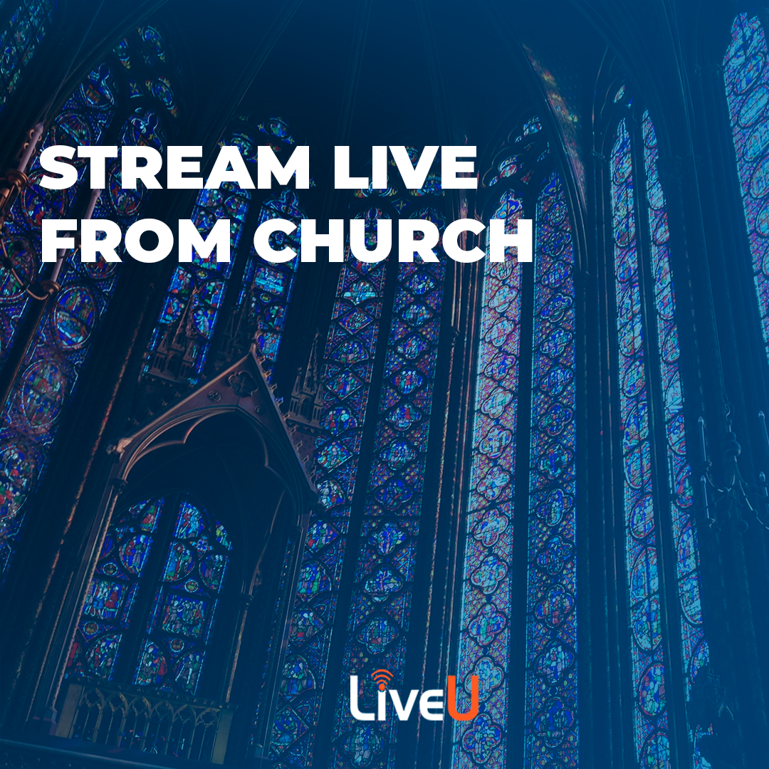 Live Stream From Church