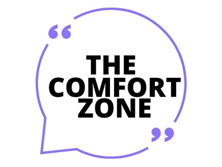 We need your (self) help: The Comfort Zone