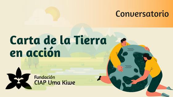 #CartaDeLaTierra   Conferencia   La Carta de la Tierra en acción