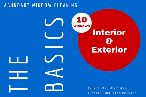 10 Windows Interior & Exterior Only