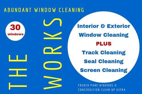 The Works Package - 30 Windows Interior & Exterior