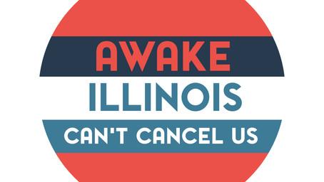 Awake Illinois