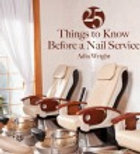 25 Things to Know Before a Nail Service