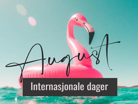 Internasjonale dager - August