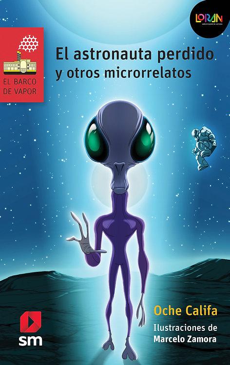 Loran - El Astronauta Perdido y Otros Microrrelatos