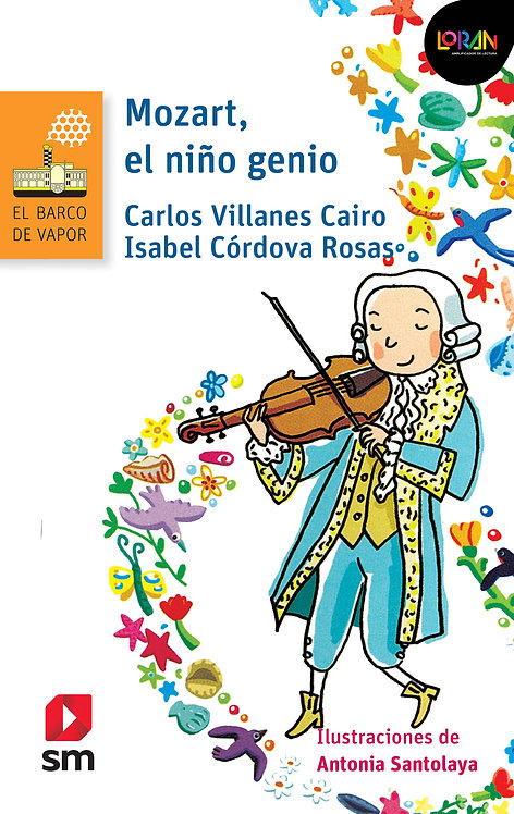 Loran - Mozart, El Niño Genio