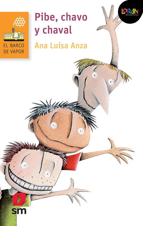 Loran - Pibe, Chavo y Chaval