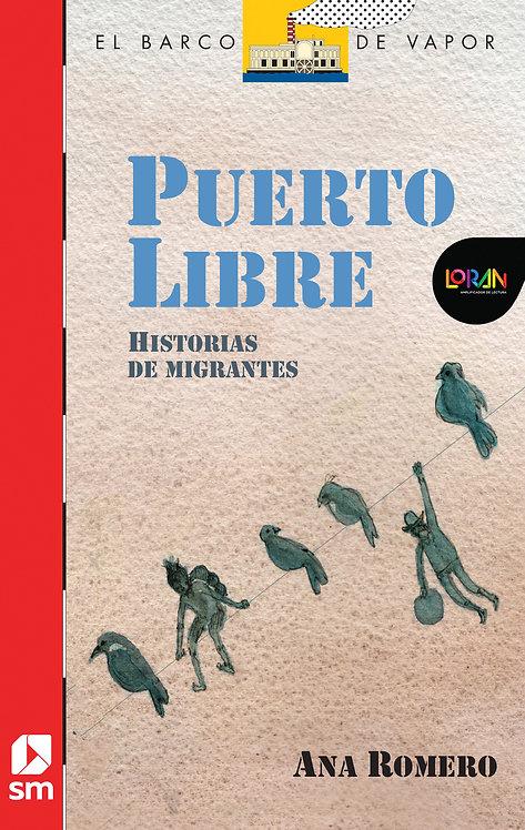 Loran - Puerto Libre. Historias de Migrantes
