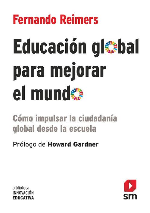 Educación Global para Mejorar al Mundo