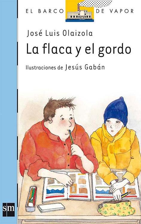 Flaca Y El Gordo, La