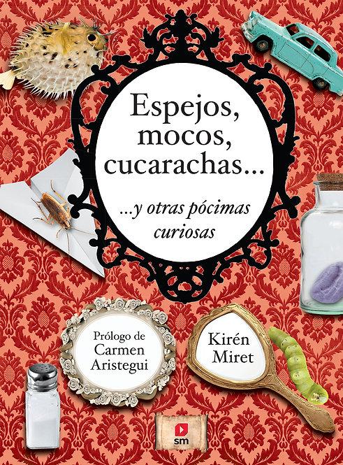 Espejos Mocos Cucarachas 2A Ed