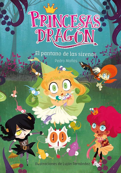 Princesas Dragon Pantano de Las Sirenas
