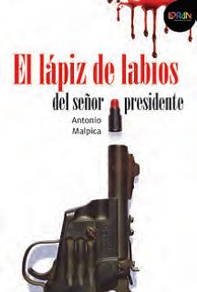 Loran - El Lápiz de Labios  del Señor Presidente