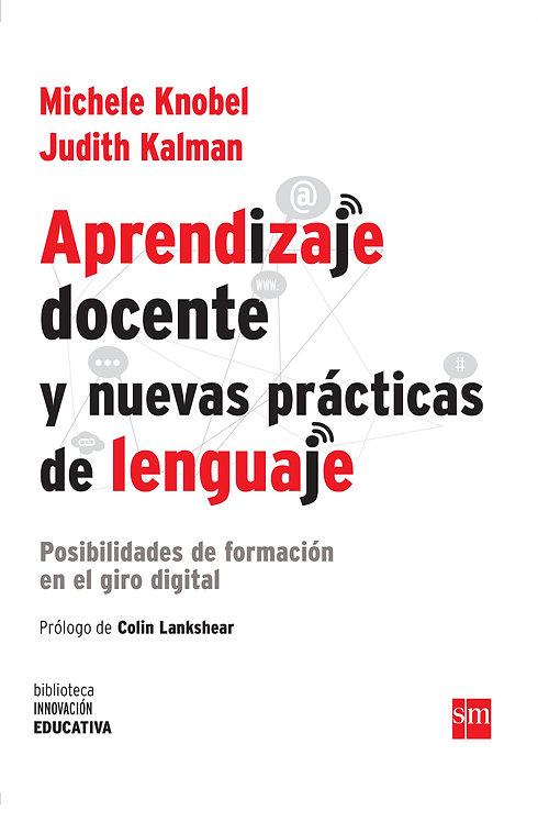 Aprendizaje docente y nuevas prácticas de lenguaje