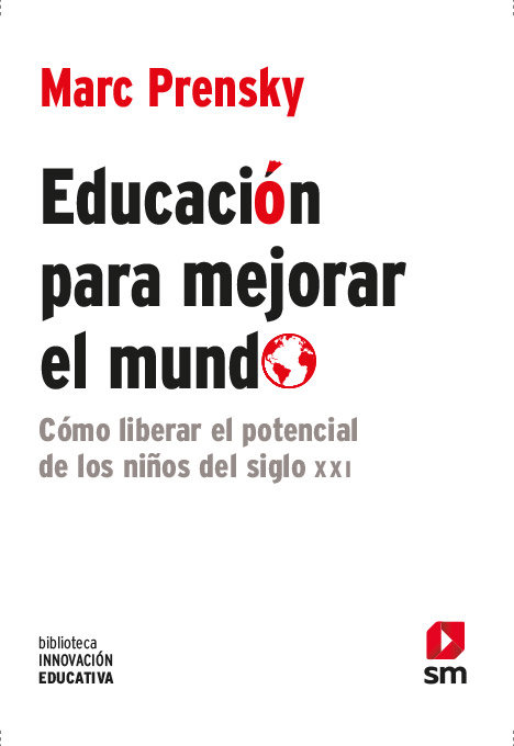 Educación para mejorar el mundo