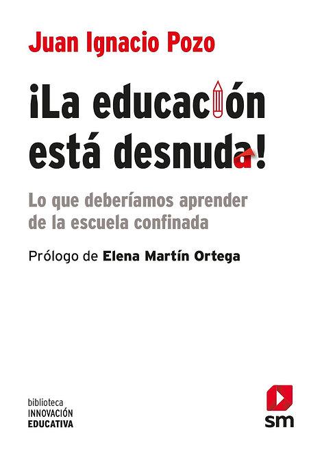 La educación está desnuda