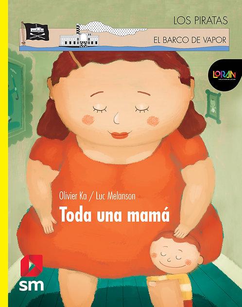 Loran - Toda Una Mama