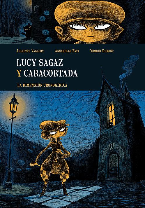 Lucy Sagaz y Caracortada