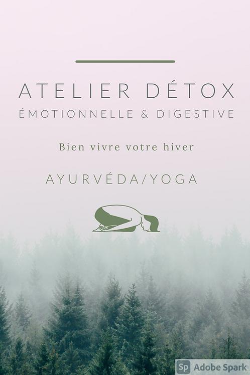 Atelier Détox hiver. Détox émotionnelle & digestive