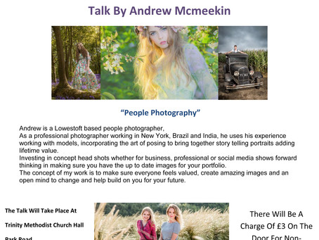 Presenting on Wednesday 29th January 2020 at 7.30pm Andrew McMeekin a Lowestoft based photographer