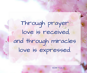 Through prayer love is received, and thr