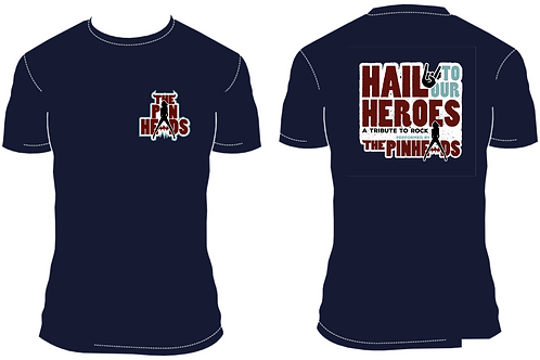 T-SHIRT Hail to our Heroes