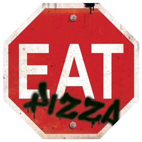 Eat Pizza Print