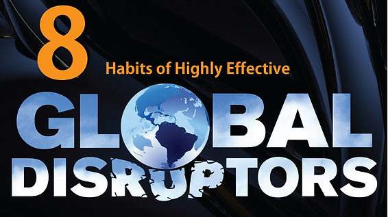 8 Habits of Higly Effective Disruptors