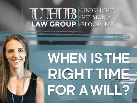 When is the right time for a will?