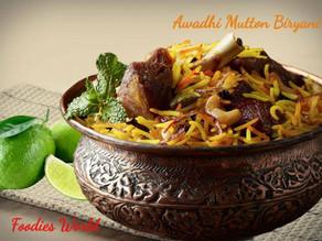 Royal cuisine - Awadhi Mutton Biryani
