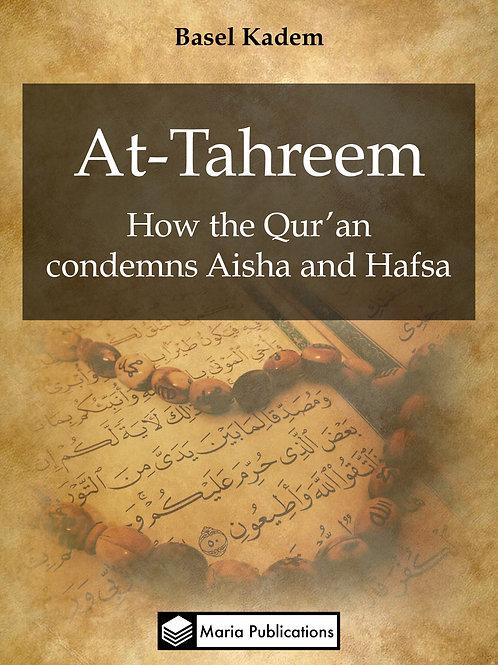 At-Tahreem: How the Qur'an condemns Aisha and Hafsa