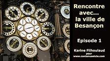 Podcast - Visite ludique de Besançon Un podcast à destination des enfants pour découvrir les richesses de Besançon en familles - 5 épisodes