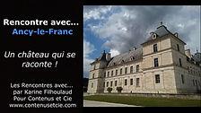 Rencontre avec Ancy-le-Franc - Karine Fi