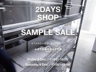 <2DAYS SHOP> SAMPLE SALE 開催 / 12月8日・9日