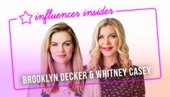 Influencer Insider with Brooklyn Decker