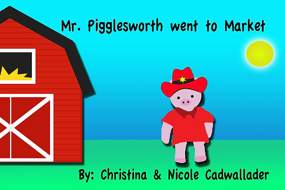 Mr. Pigglesworth went to Market
