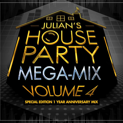 The House Party Mix- VOLUME 4- 1YR ANNIVERSARY  DIGITAL DOWNLOAD