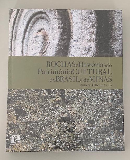 ROCHAS E HISTÓRIAS DO PATRIMÔNIO  CULTURAL DO BRASIL E DE MINAS
