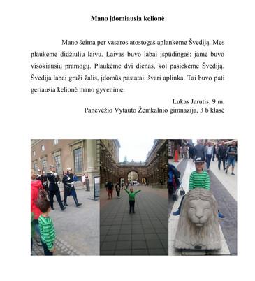 Lukas Jarutis, 9 m. tema-Mano įdomiausia