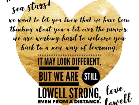 Welcome back from Lowell Teachers!