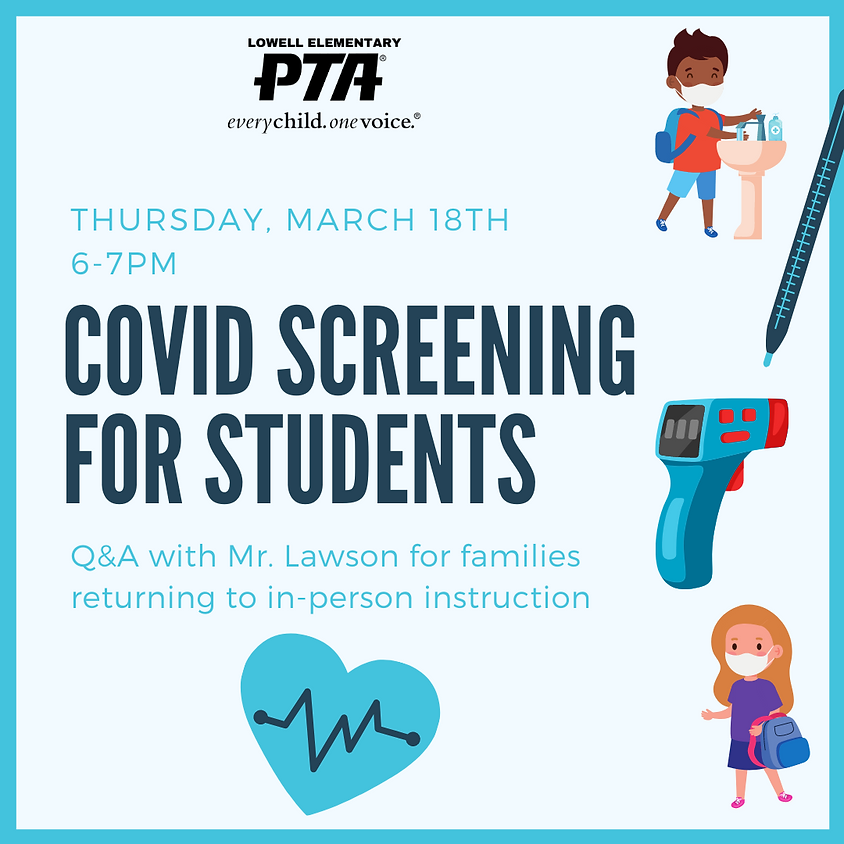 COVID Screening for Students - Q&A with Mr. Lawson
