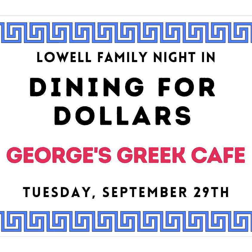 Dining for Dollars at George's Greek Cafe (all day event)