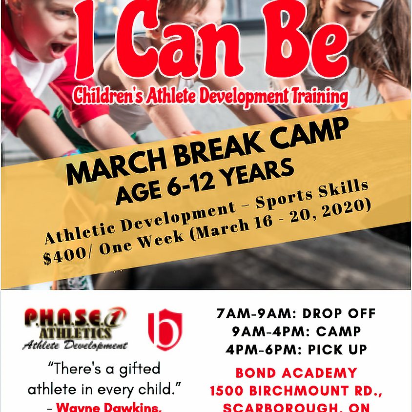 I Can Be - March Break Camp