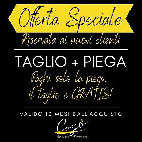 Promo Nuovi Clienti Taglio + Piega