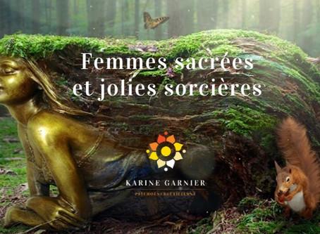 Femmes Sacrées et Jolies Sorcières | Stage été | Du vendredi 31 juillet 19h au dimanche 2 aout 19h |