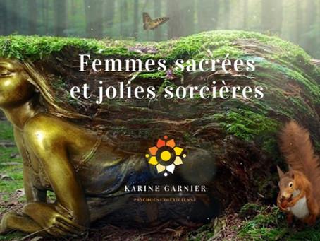 Femmes Sacrées et Jolies Sorcières |  Du du vendredi 21 mai 17h30 au lundi 24 mai 9h30 |